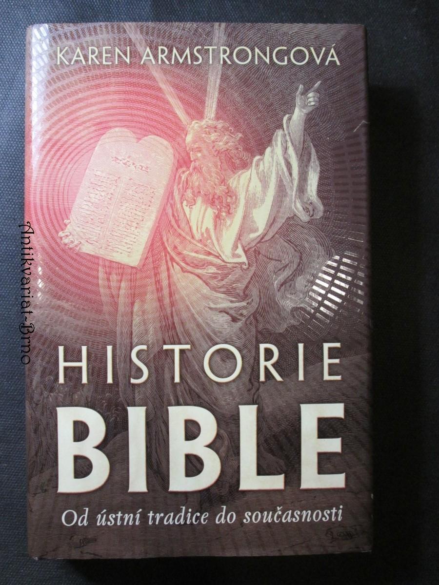 Historie Bible : od ústní tradice do současnosti