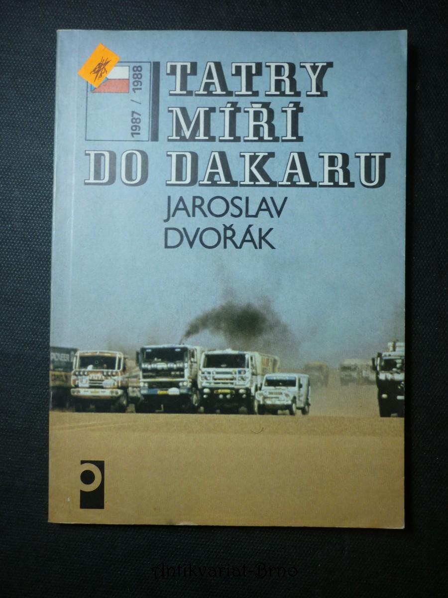 Tatry míří do Dakaru : 1987-1988