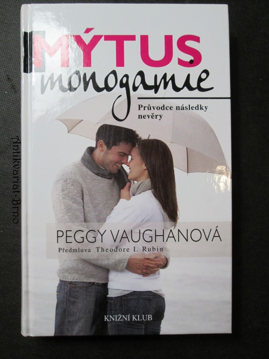 Mýtus monogamie : průvodce následky nevěry