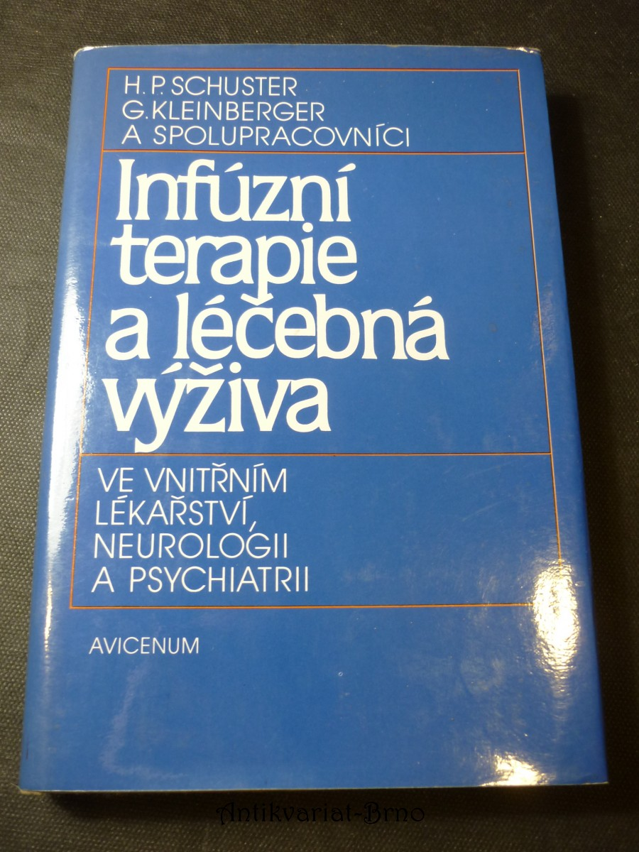 Infúzní terapie a léčebná výživa ve vnitřním lékařství, neurologii a psychiatrii