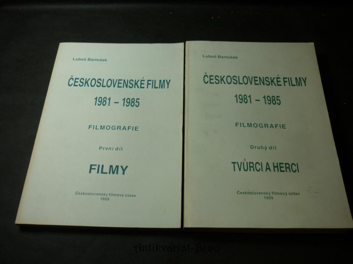 Československé filmy : 1981-1985 : [filmografie]. 1. díl, 2. díl