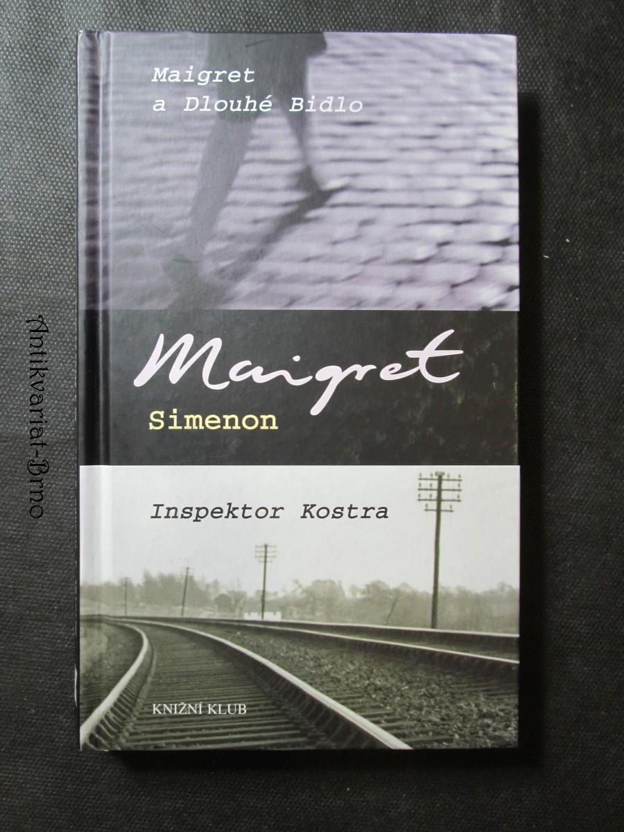 Maigret a Dlouhé Bidlo ; Inspektor Kostra