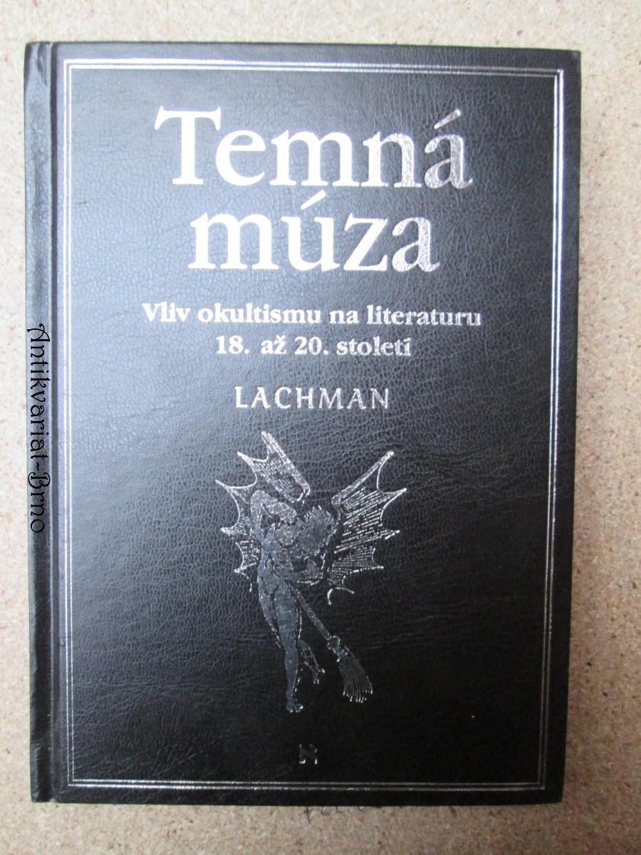 Temná múza. Vliv okultismu na literaturu 18. až 20. století
