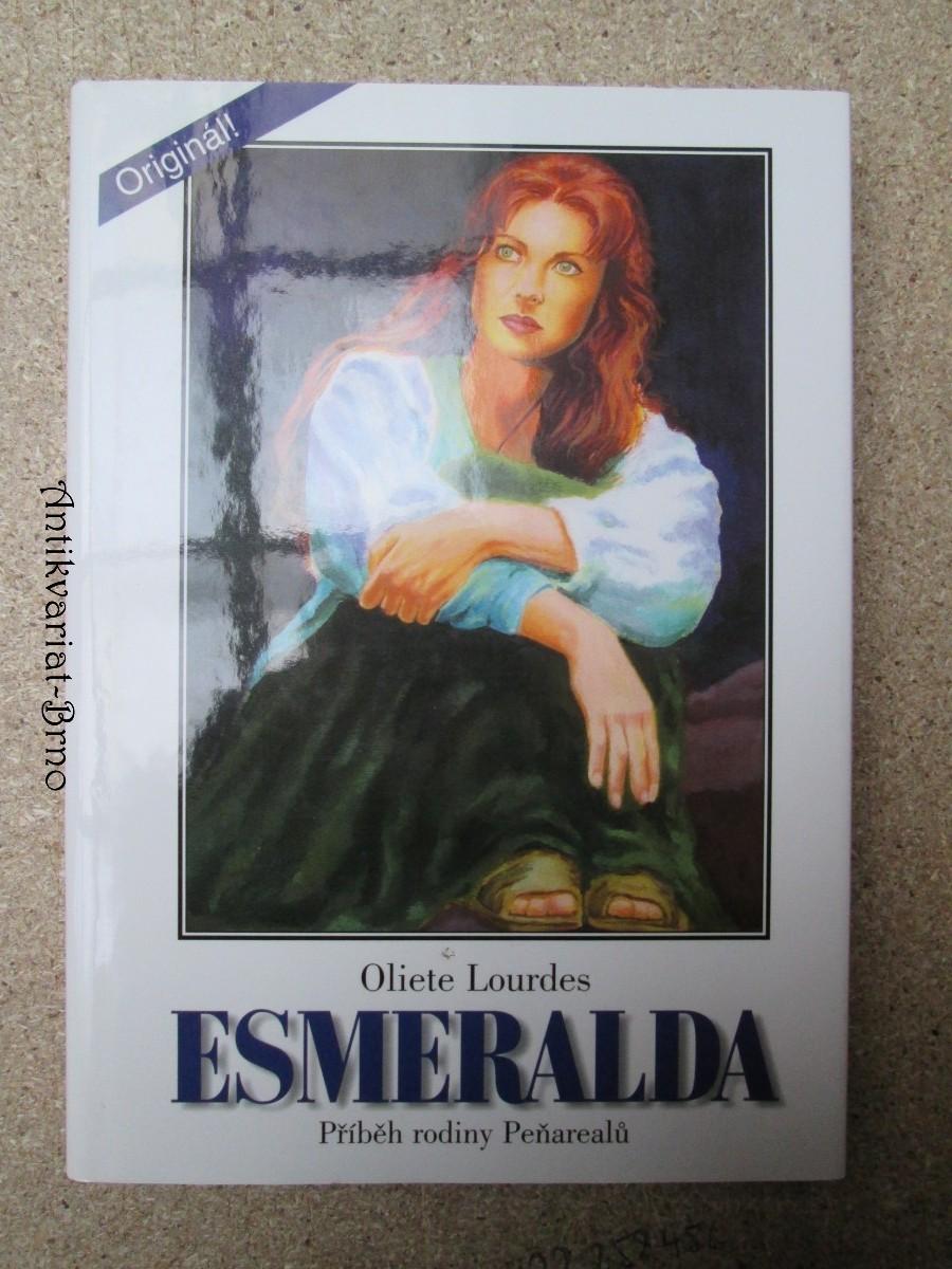 Esmeralda : příběh rodiny Peňarealů