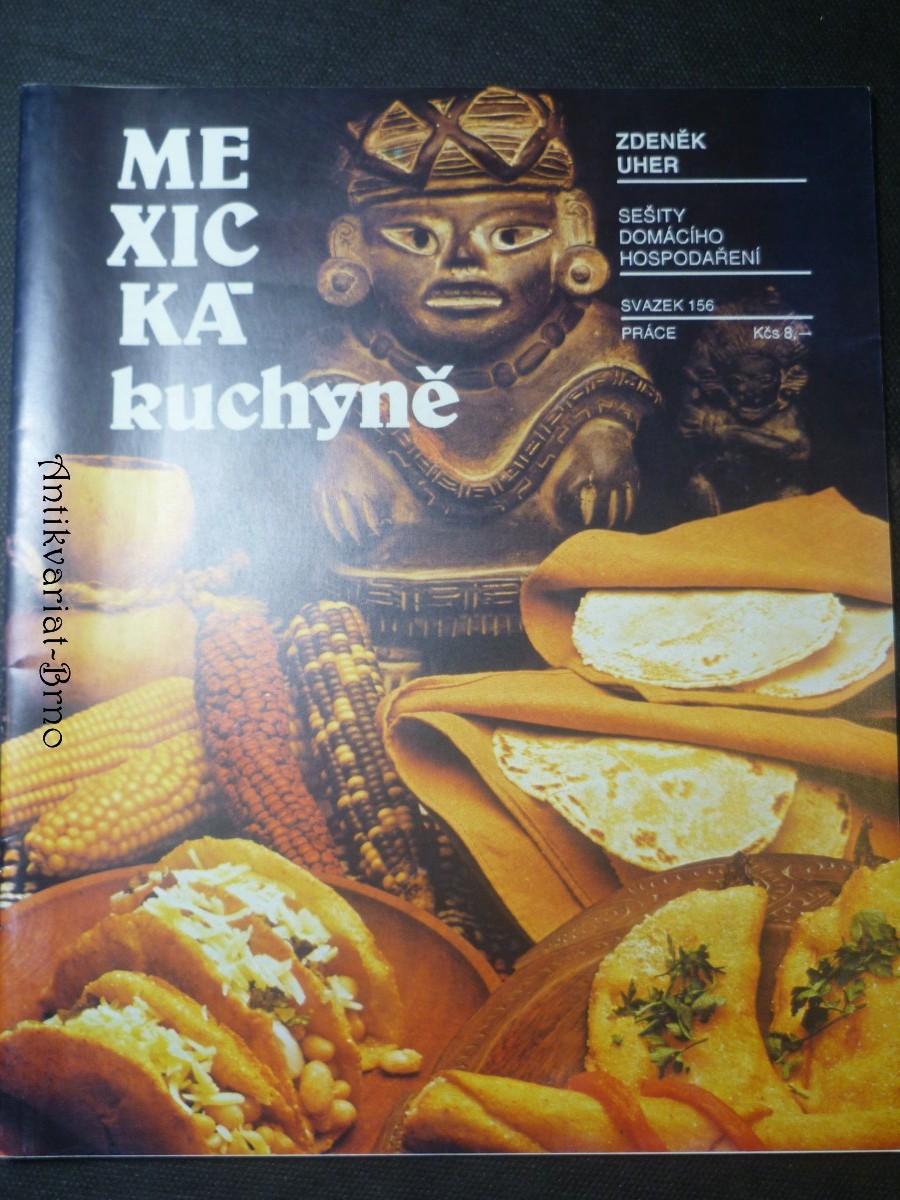Sešity domácího hospodaření (svazek 156) - Mexická kuchyně
