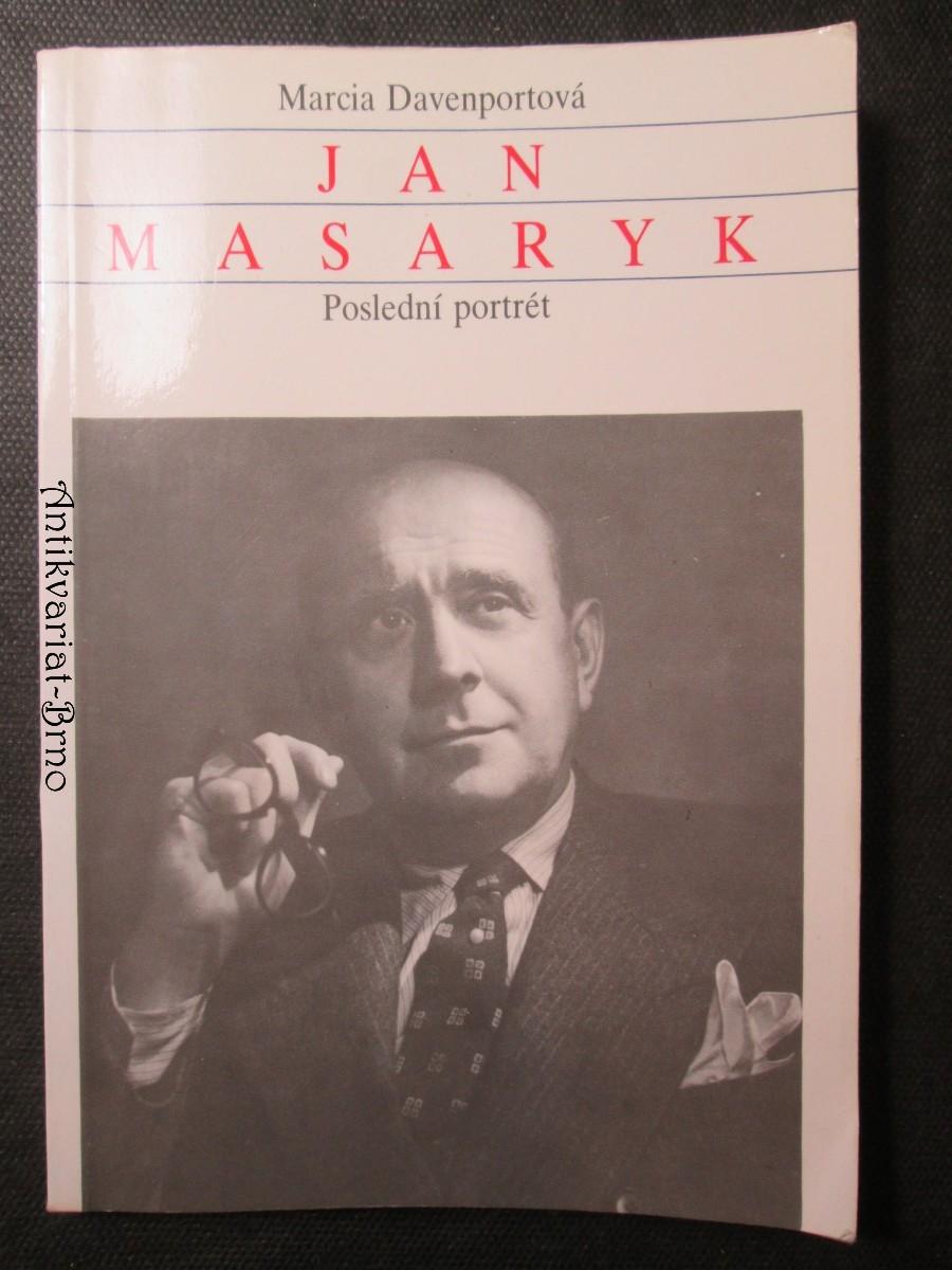 Jan Masaryk : poslední portrét