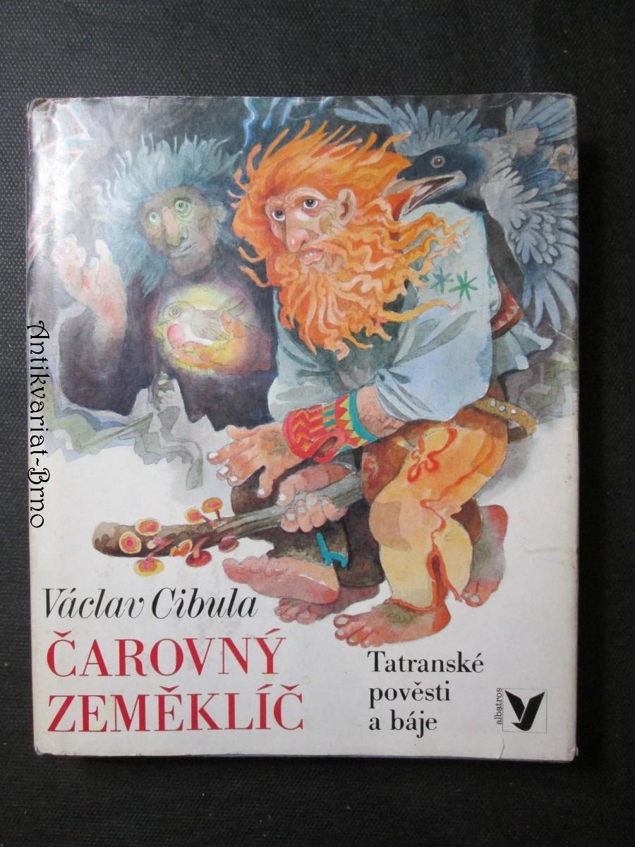 Čarovný zeměklíč : Tatranské pověsti a pohádky