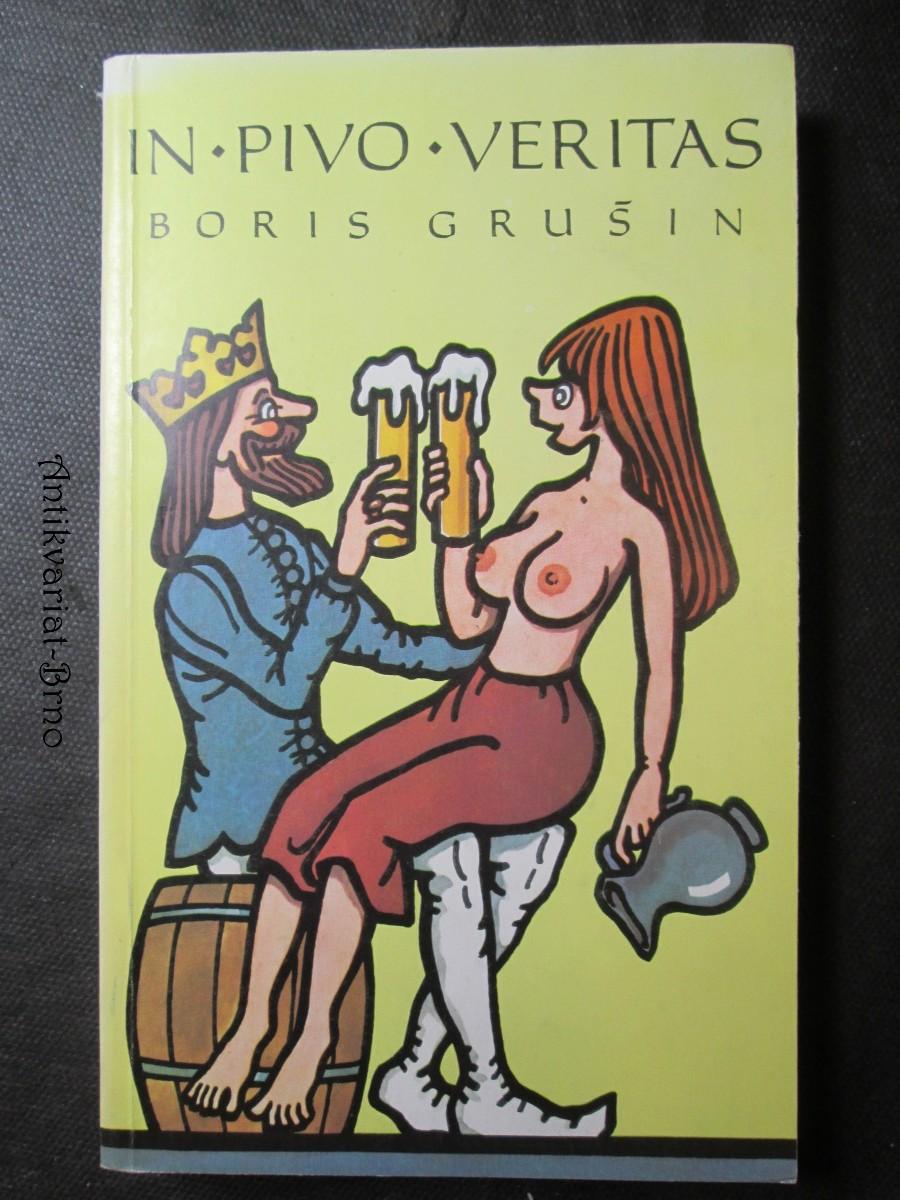 In pivo veritas : sentence, aforismy a další pozoruhodné texty z pražských restaurací, hostinců a pivnic