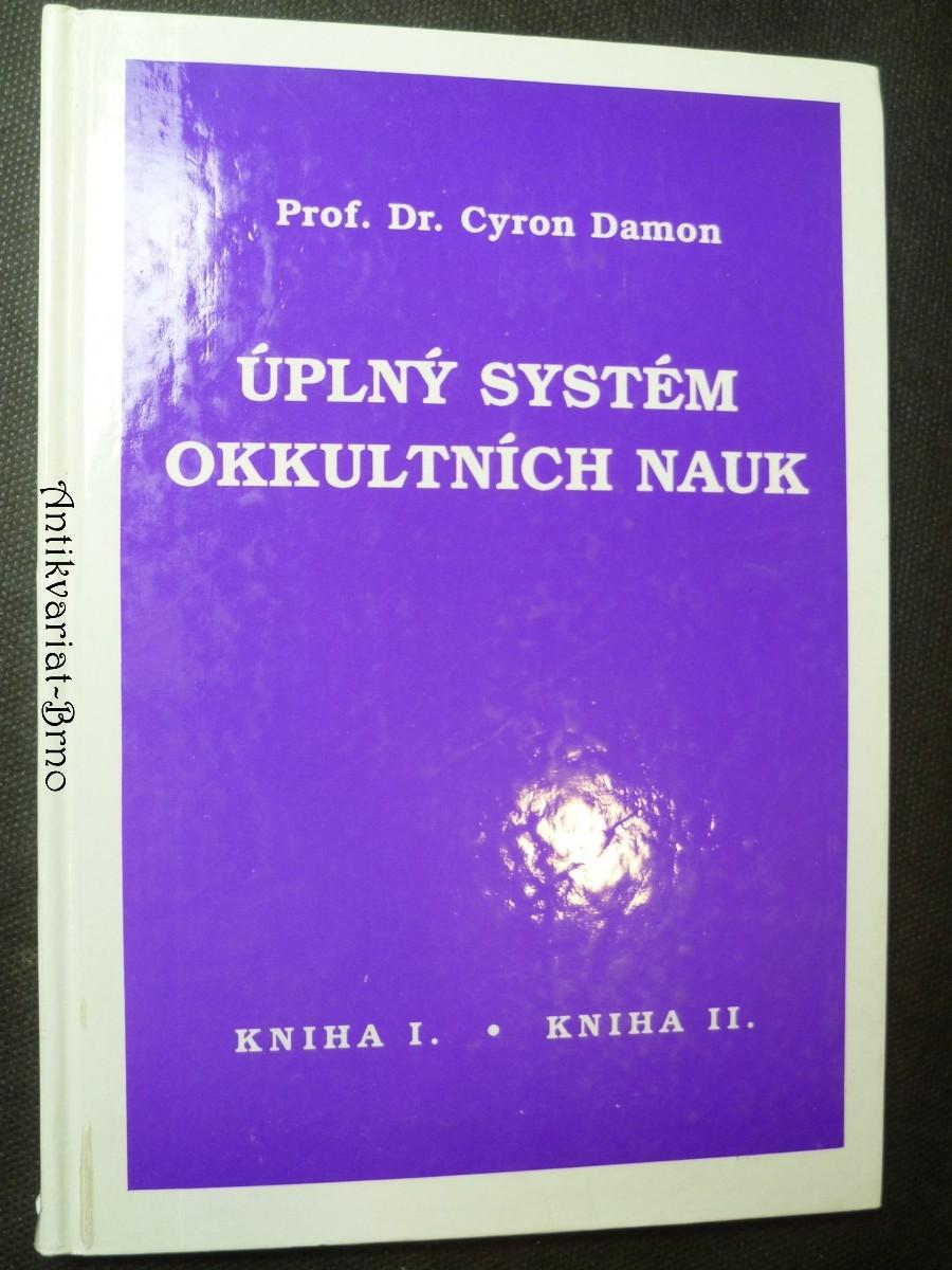 Úplný systém okkultních nauk - kniha I. a II.