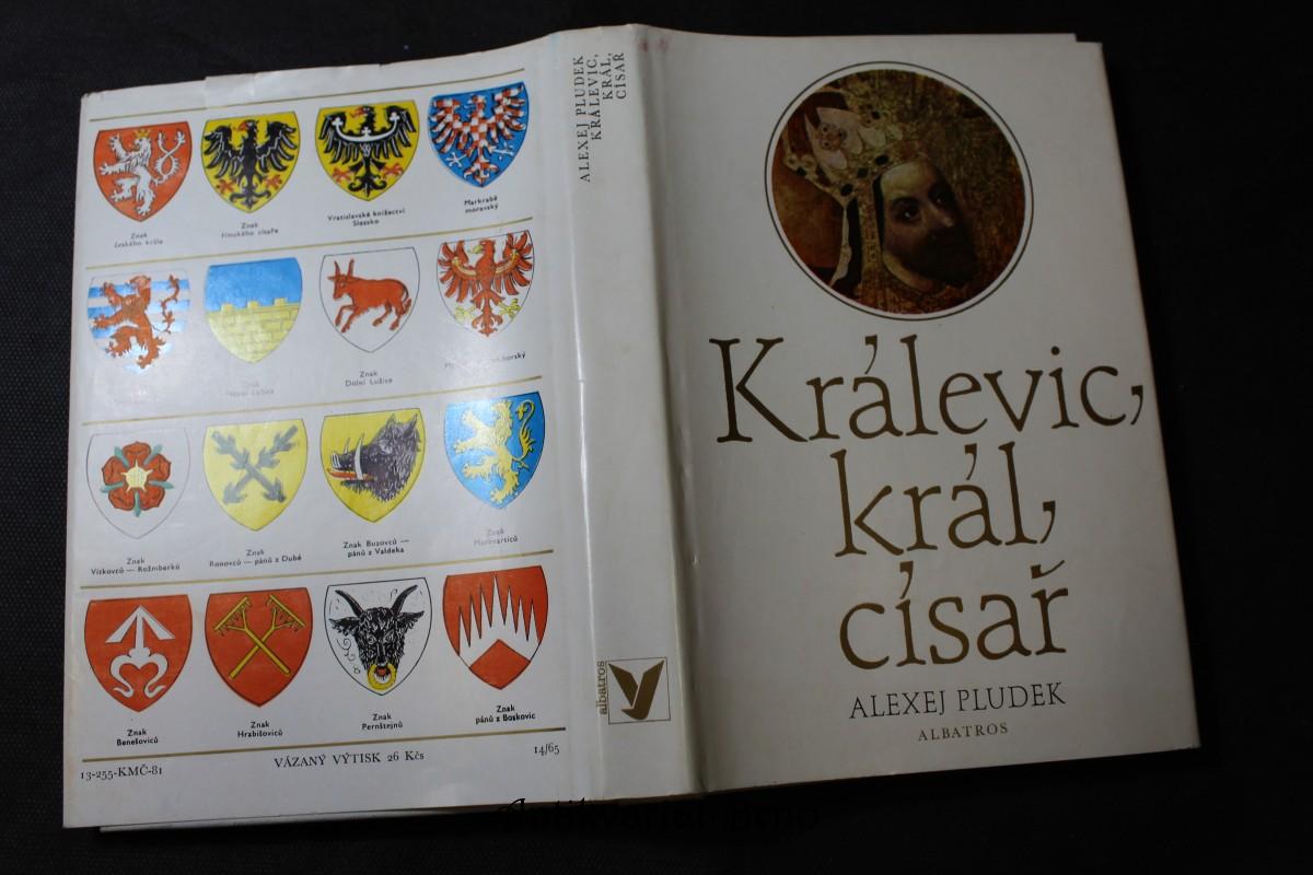 Králevic, král, císař : vyprávění o Karlu IV.