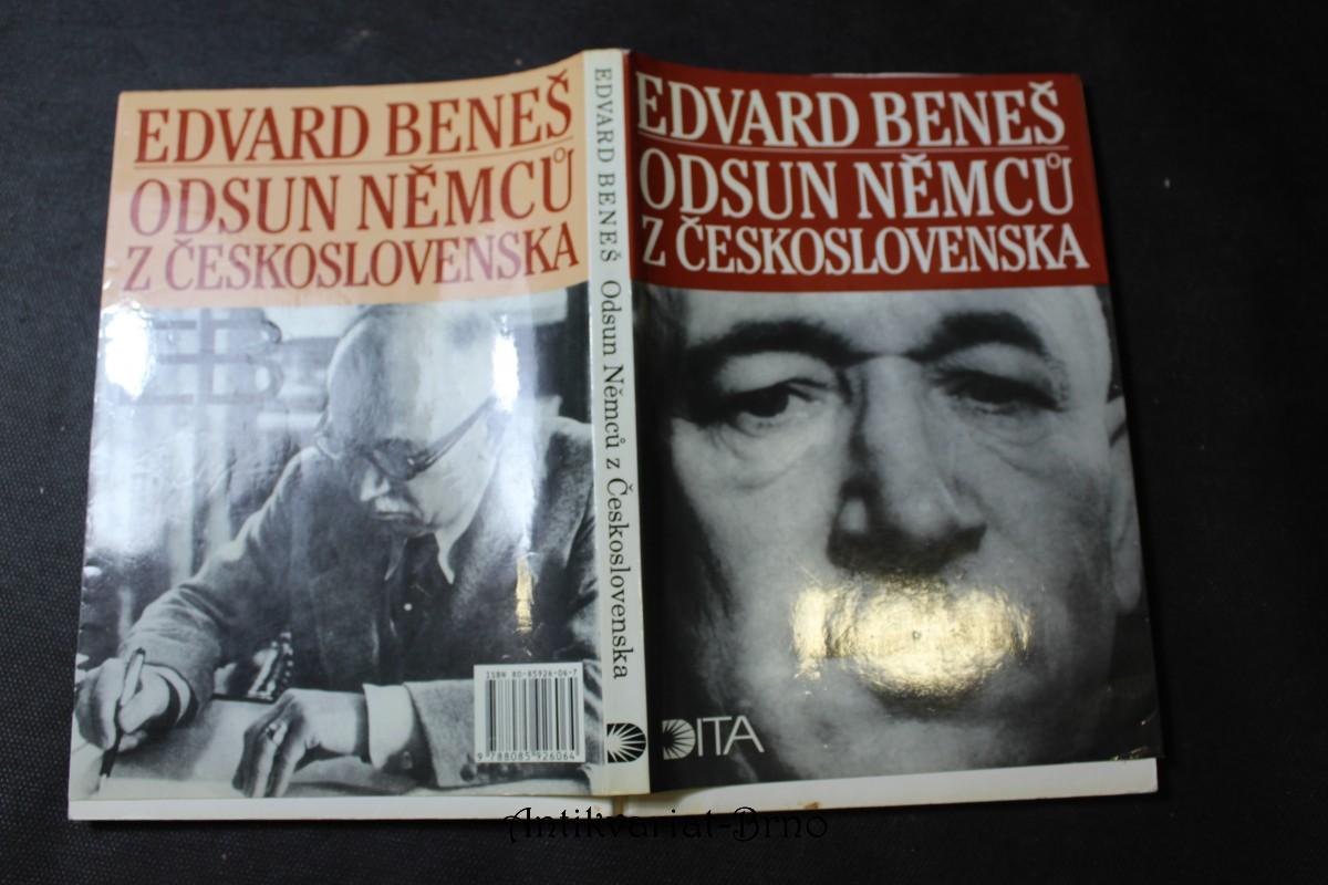 Odsun Němců z Československa : výbor z Pamětí, projevů a dokumentů 1940-1947