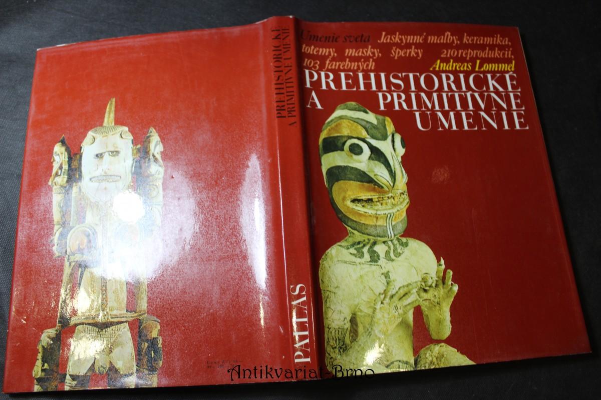 Prehistorické a primitivne umenie