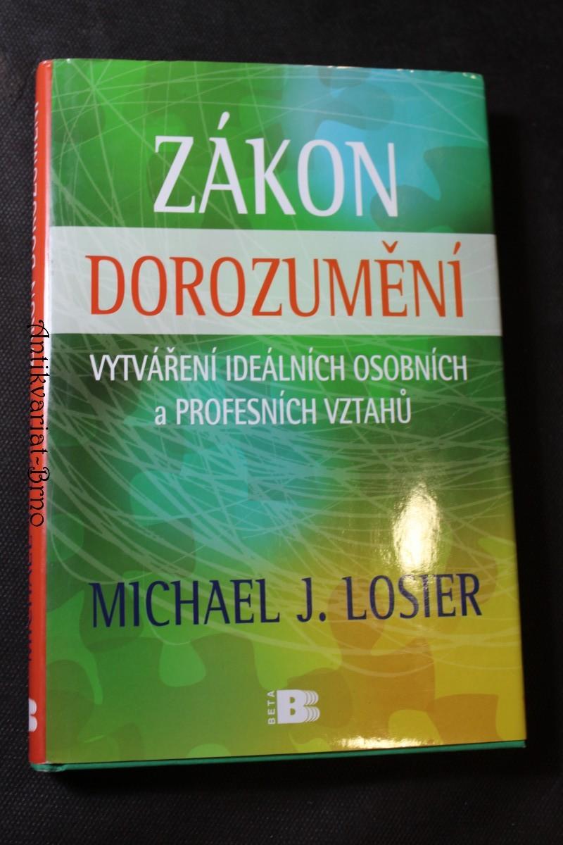 Zákon dorozumění : vytváření ideálních osobních a profesních vztahů