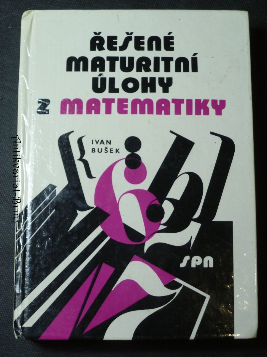 Řešené maturitní úlohy z matematiky
