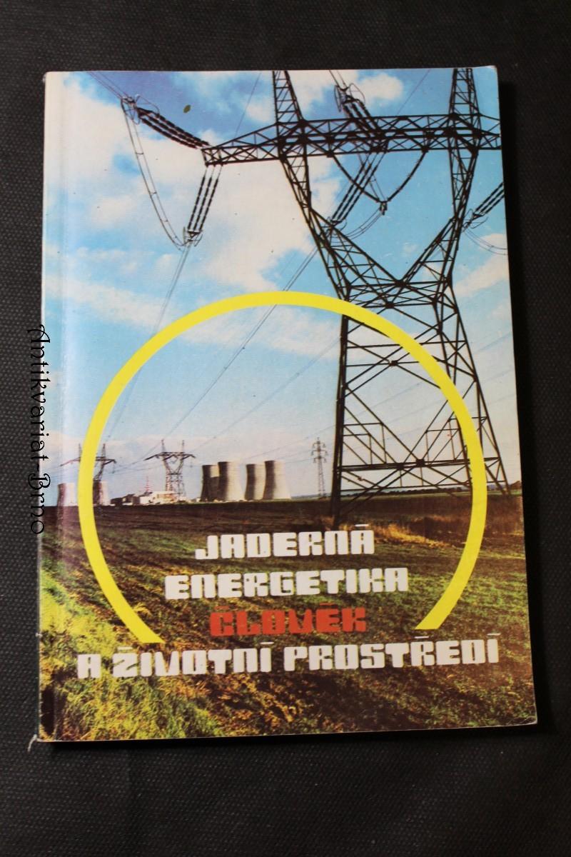 Jedinečná energetika, člověk a životní prostředí