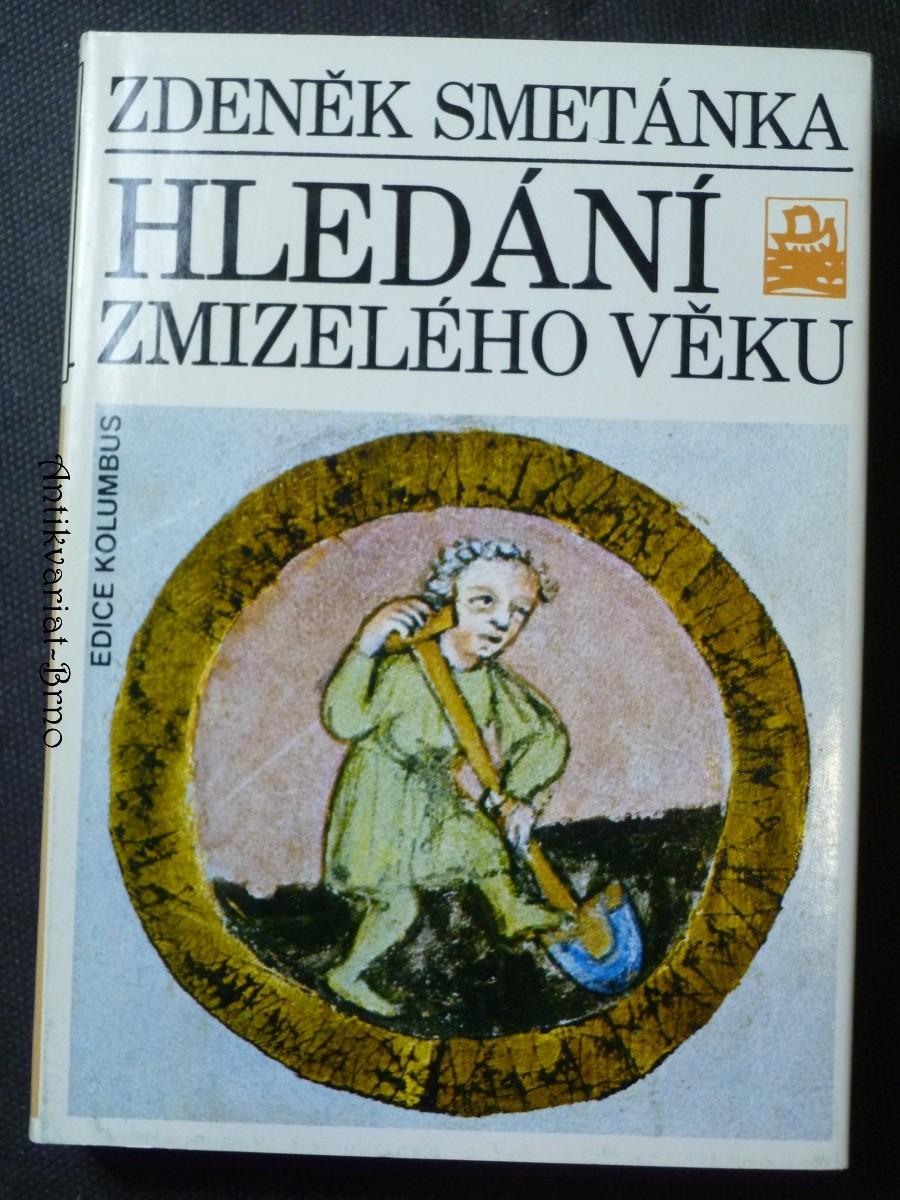 Hledání zmizelého věku (Sondy do středověkých Čech)