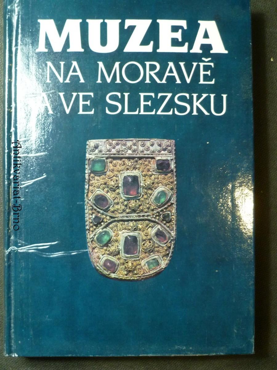 Muzea na Moravě a ve Slezsku