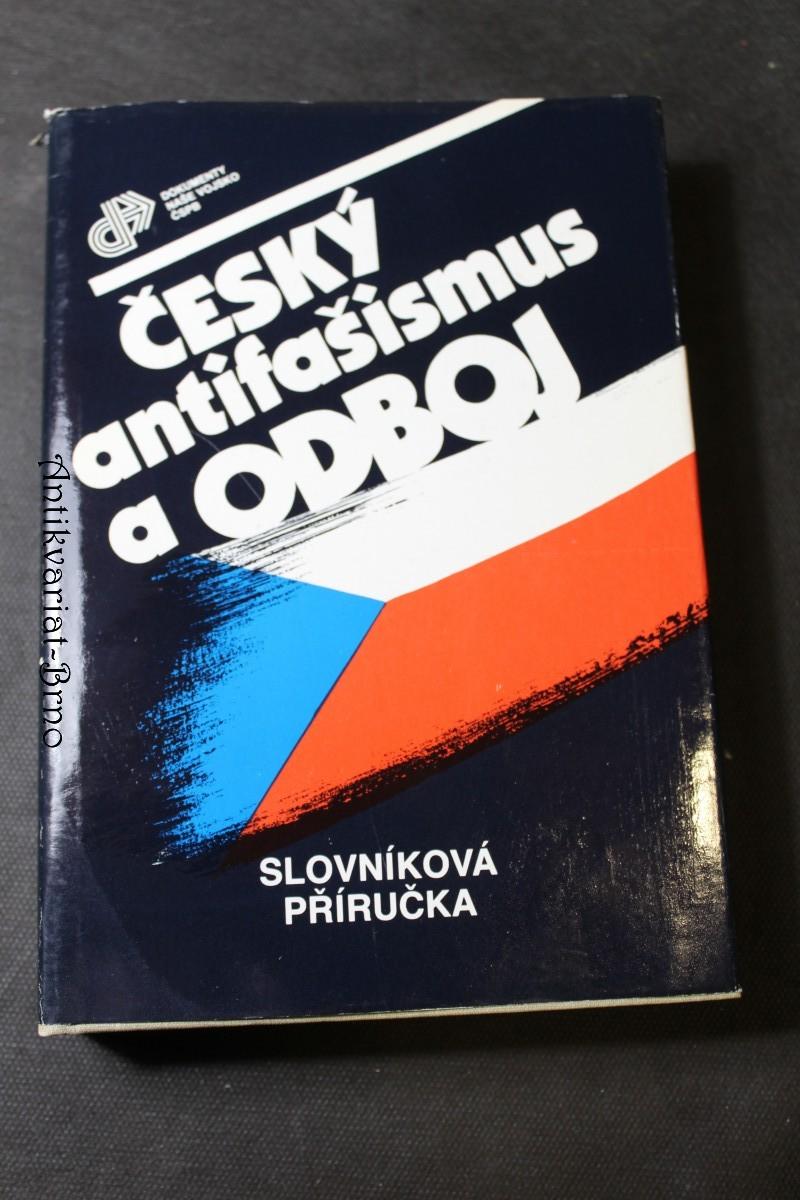 Český antifašismus a odboj : slovníková příručka