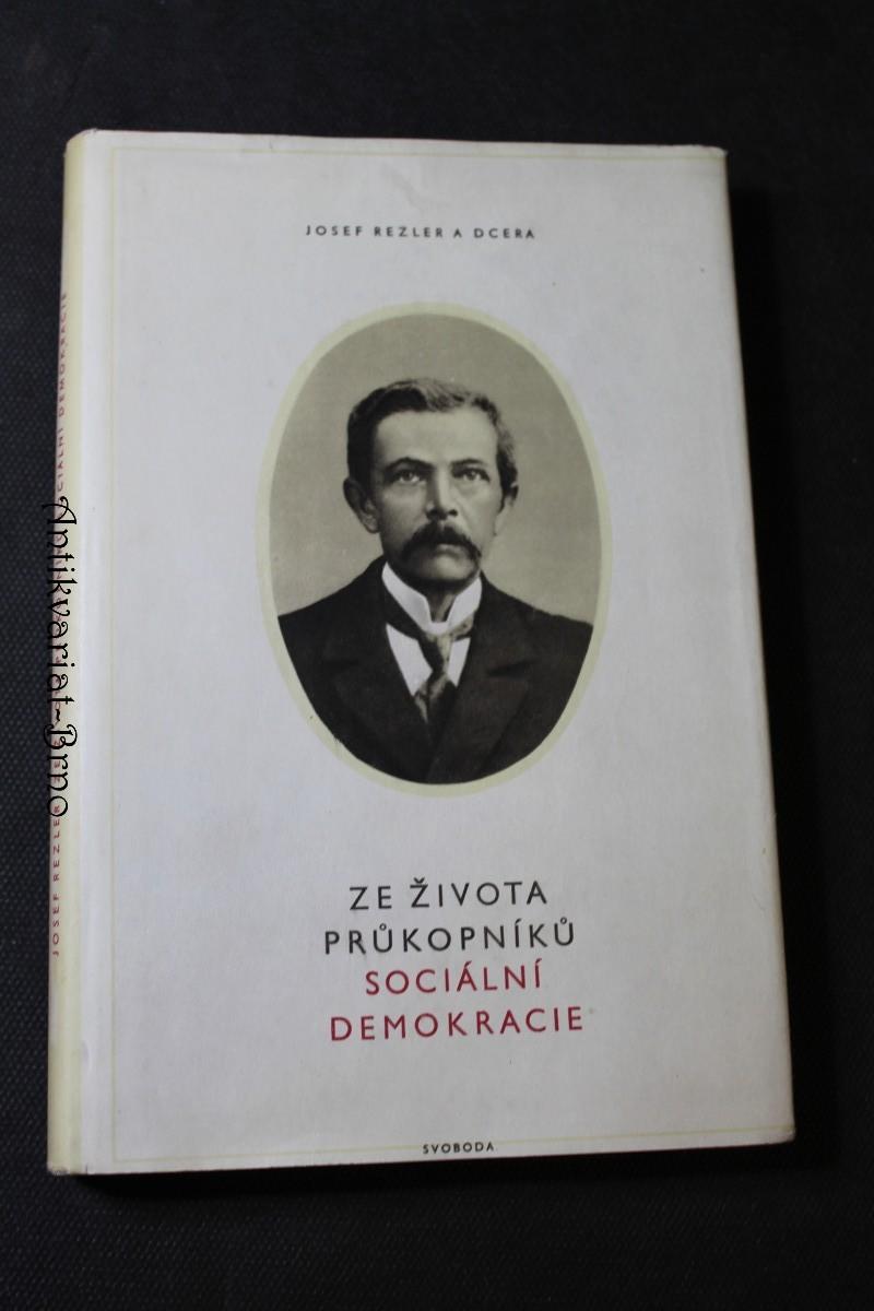 Ze života průkopníků sociální demokracie