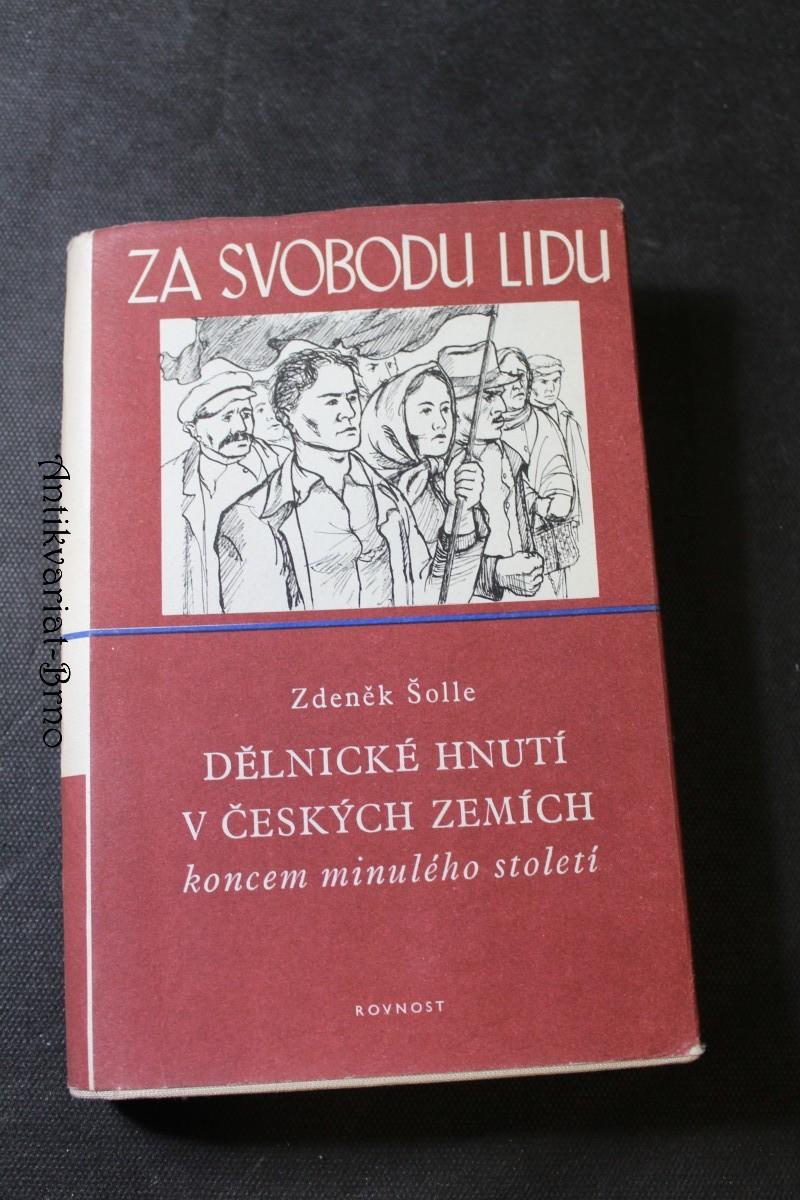 Dělnické hnutí v českých zemích koncem minulého století (1887-1897)