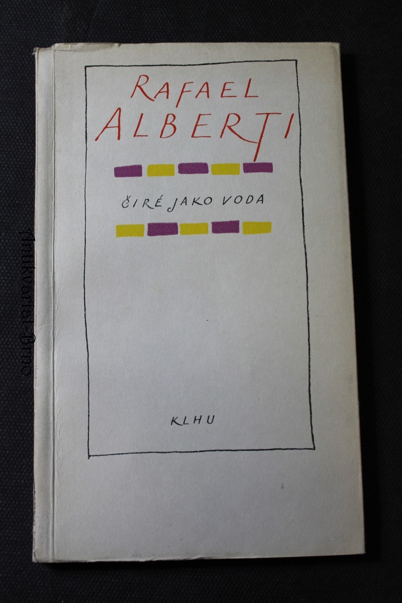 Čiré jako voda : (vybrané verše z let 1924-1955)