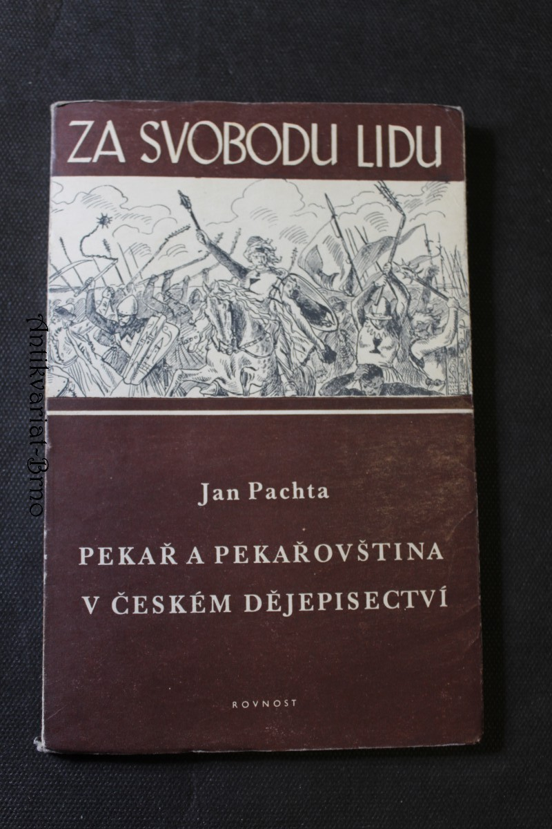 Pekař a pekařovština v českém dějepisectví