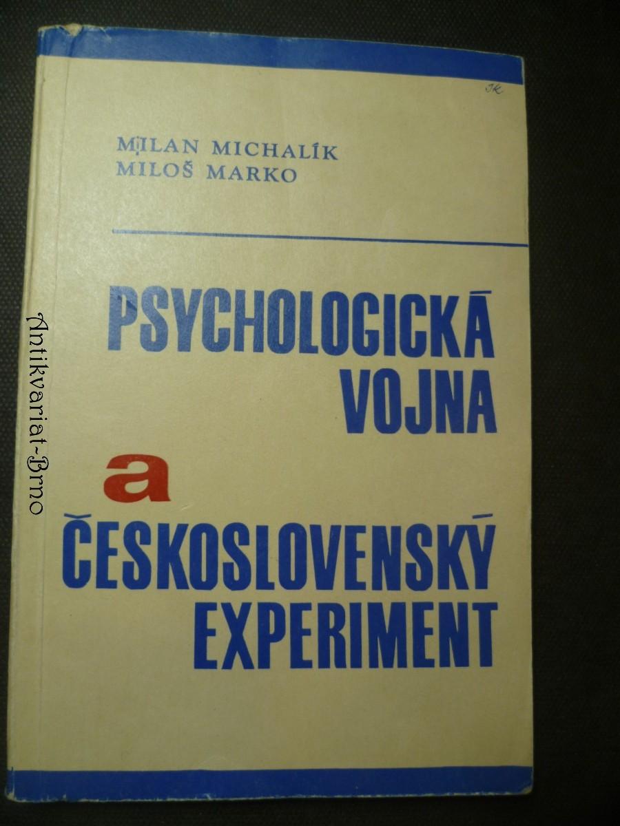 Psychologická vojna a československý experiment
