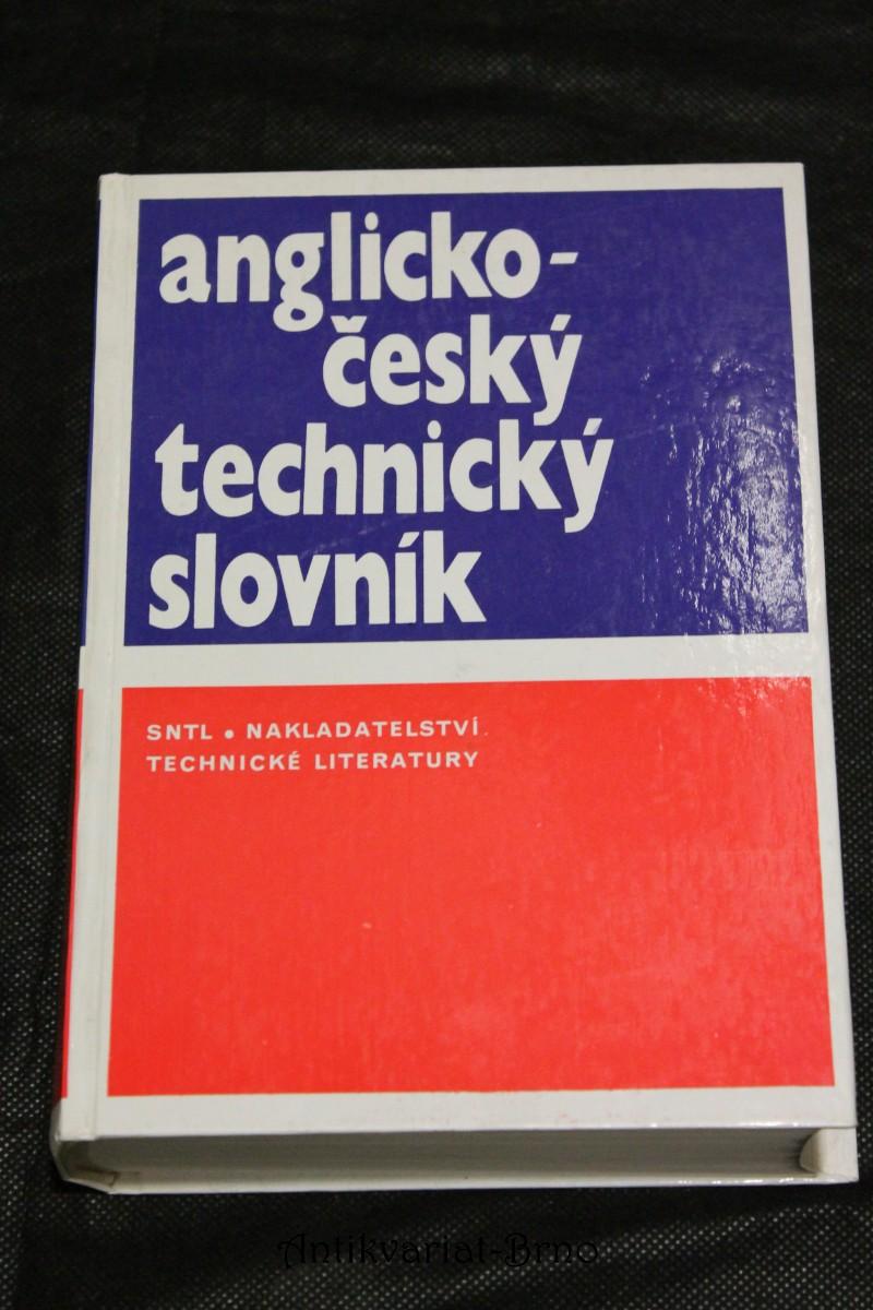 Anglicko-český technický slovník = English-Czech technical dictionary