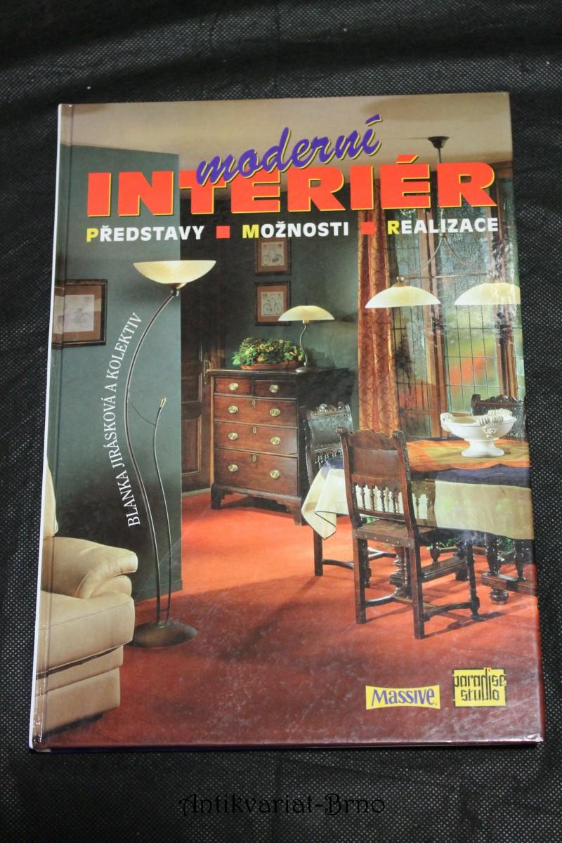 Moderní interiér : představy, možnosti, realizace