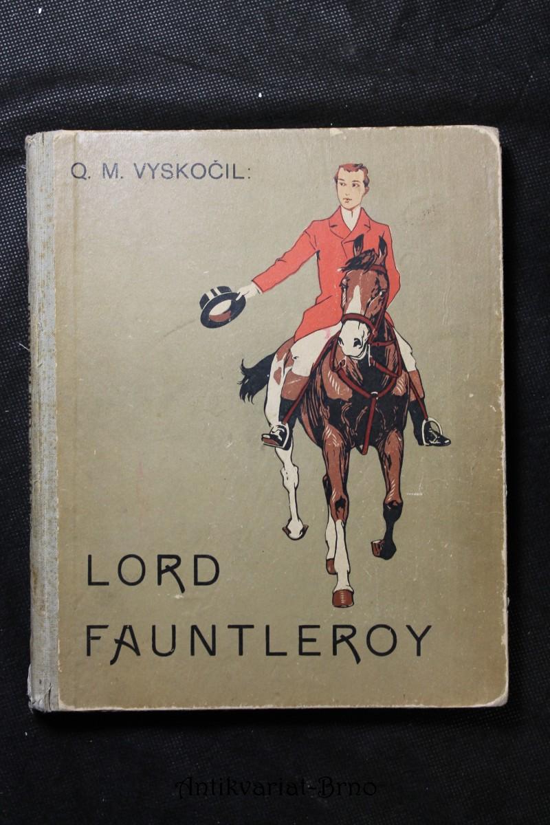 Lord Fauntleroy : další příhody a dobrodružství malého lorda