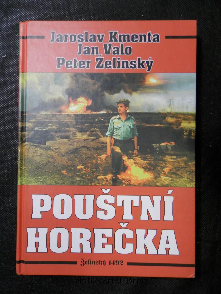 Pouštní horečka : kniha, která neměla vyjít (Zákulisí aféry kolem naměření sarinu a yperitu ve válce v Zálivu)