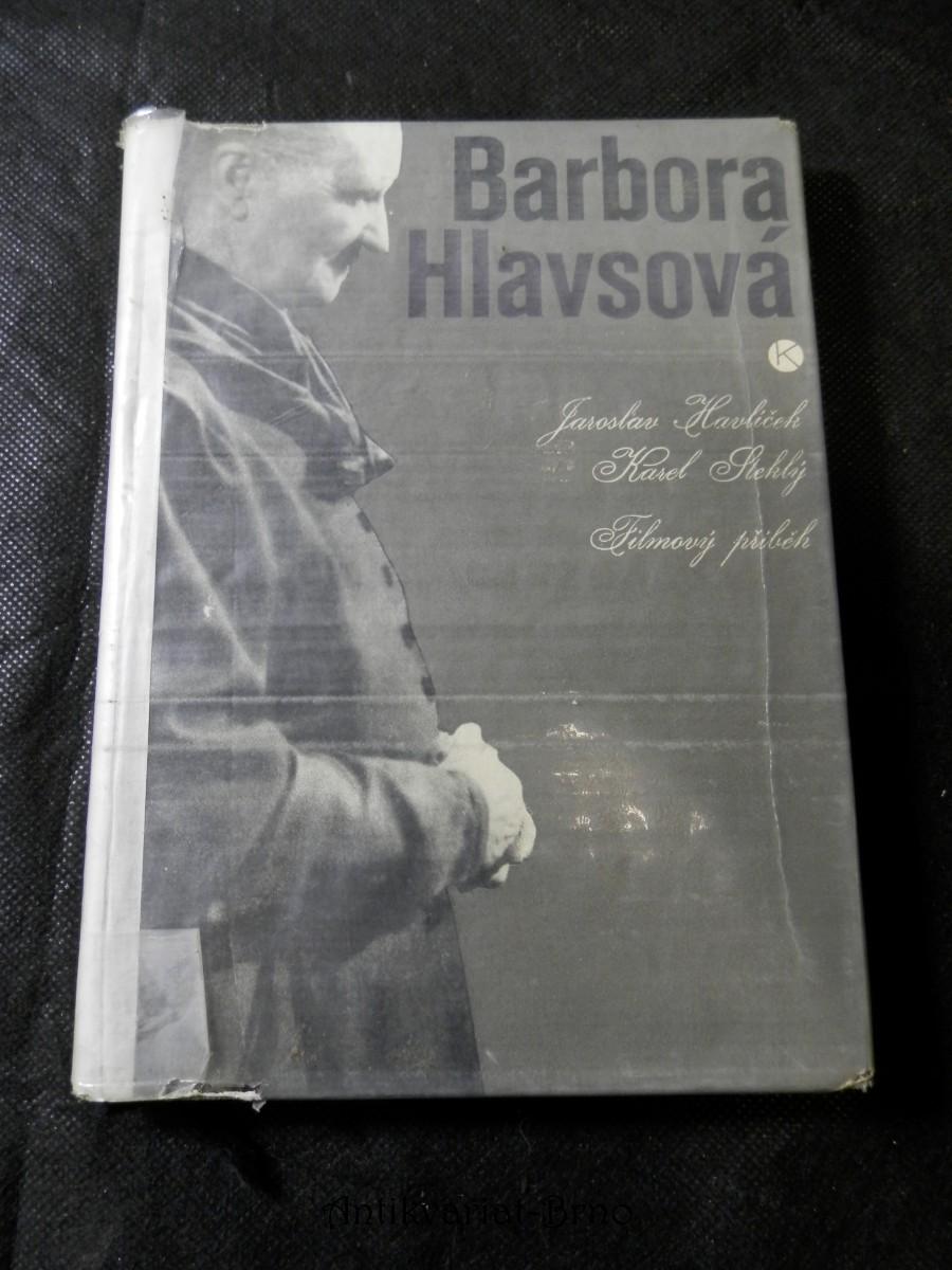 Barbora Hlavsová (Skleněný vrch) : filmový příběh