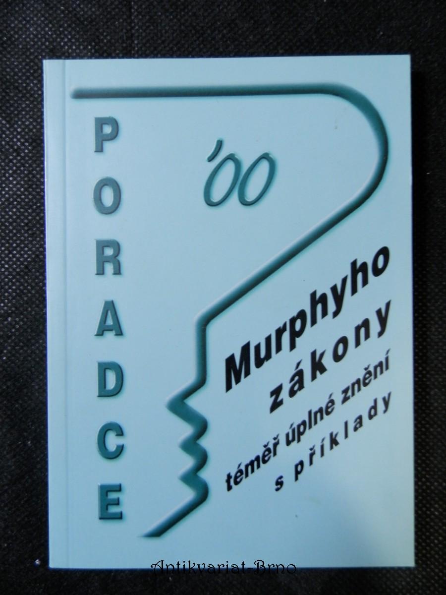 Murphyho zákony : téměř úplné znění s komentářem 00'