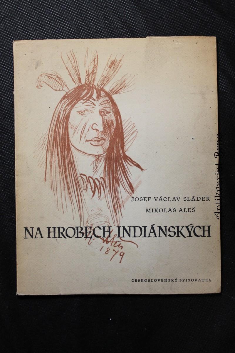 Na hrobech indiánských