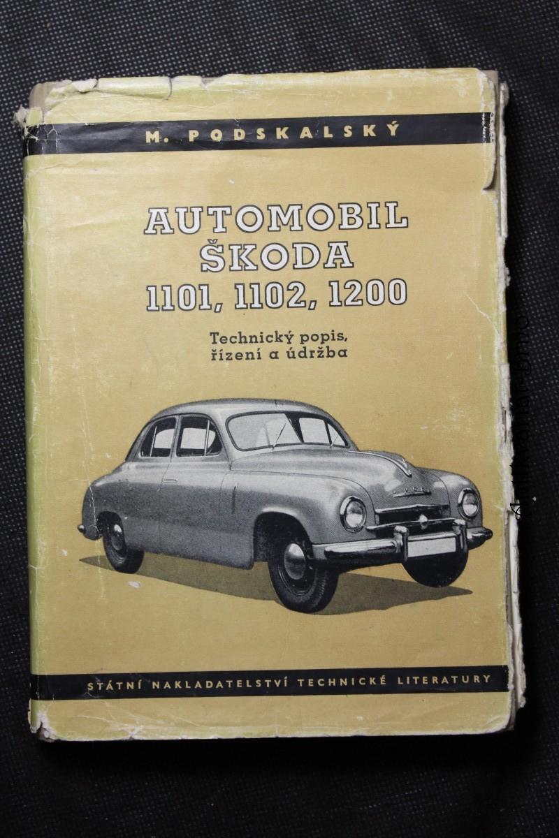 Automobil Škoda 1101, 1102, 1200 : Technický popis, řízení a údržba