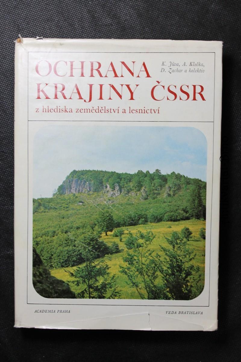 Ochrana krajiny ČSSR z hlediska zemědělství a lesnictví
