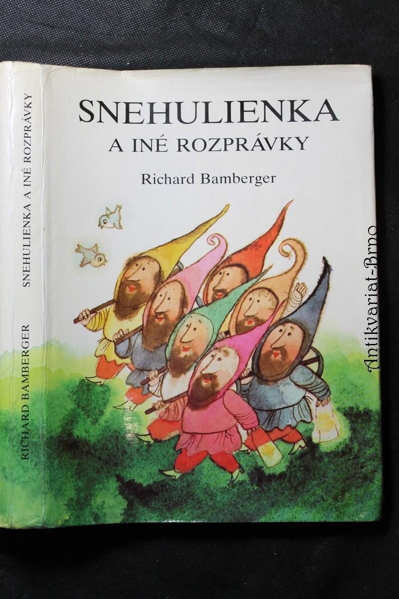 Snehulienka a iné rozprávky : Moja druhá veľká rozprávková kniha