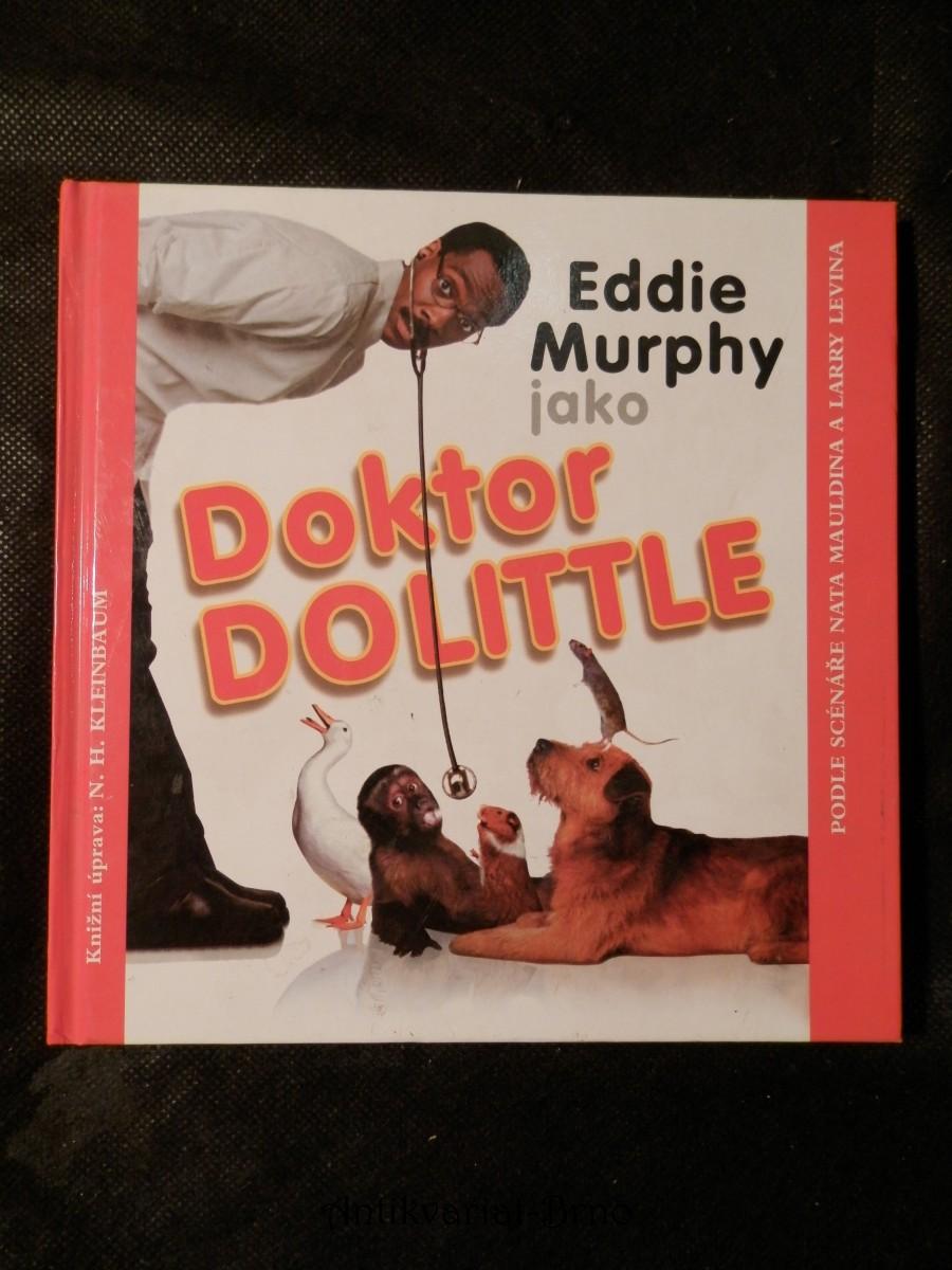 Doktor Dolittle : podle scénáře Nata Mauldina a Larry Levina