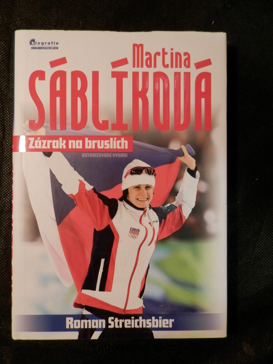 Martina Sáblíková : zázrak na bruslích