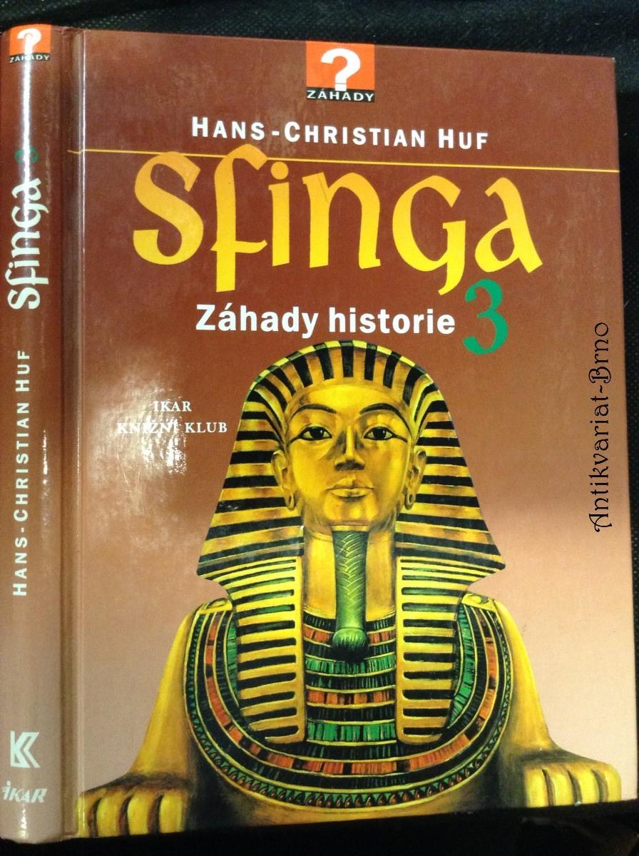 Sfinga 3 : záhady historie