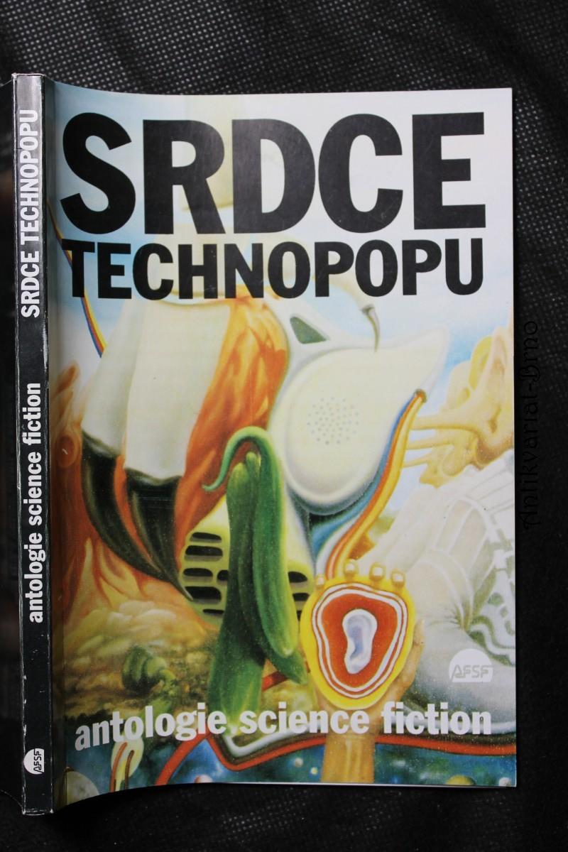 Srdce technopopu : antologie science fiction