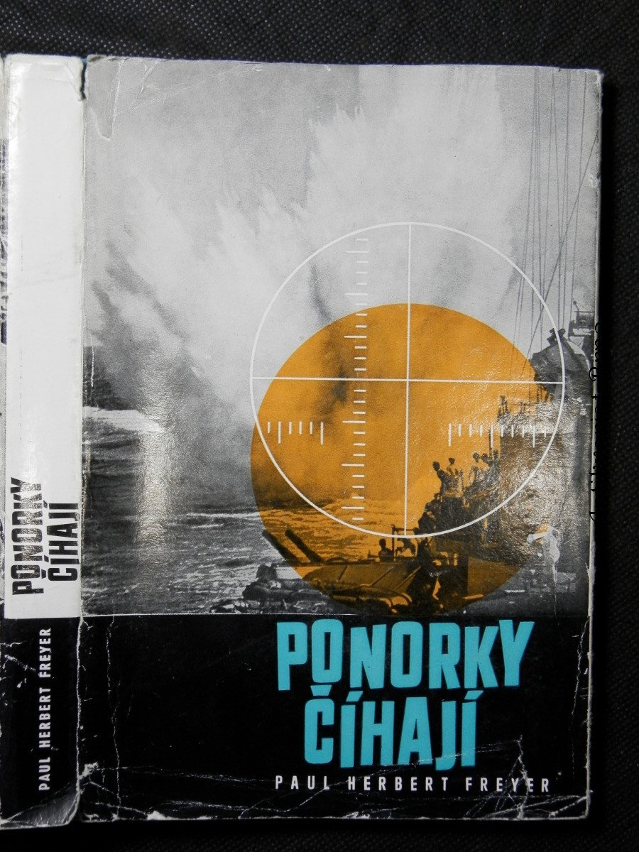 Ponorky číhají : příspěvek k dějinám druhé světové války