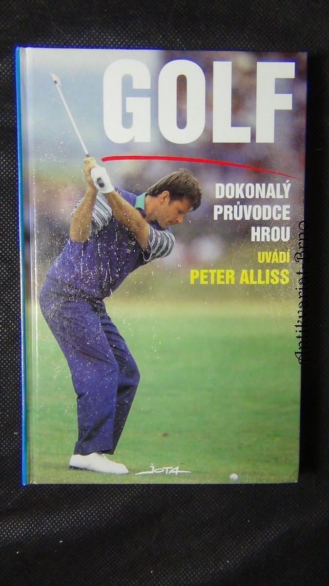 Golf : dokonalý průvodce hrou