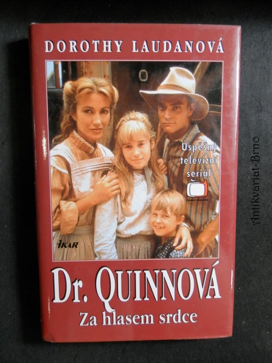 Dr. Quinnová. Za hlasem srdce