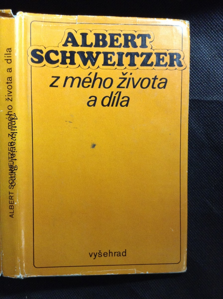 Albert Schweitzer - z mého života a díla