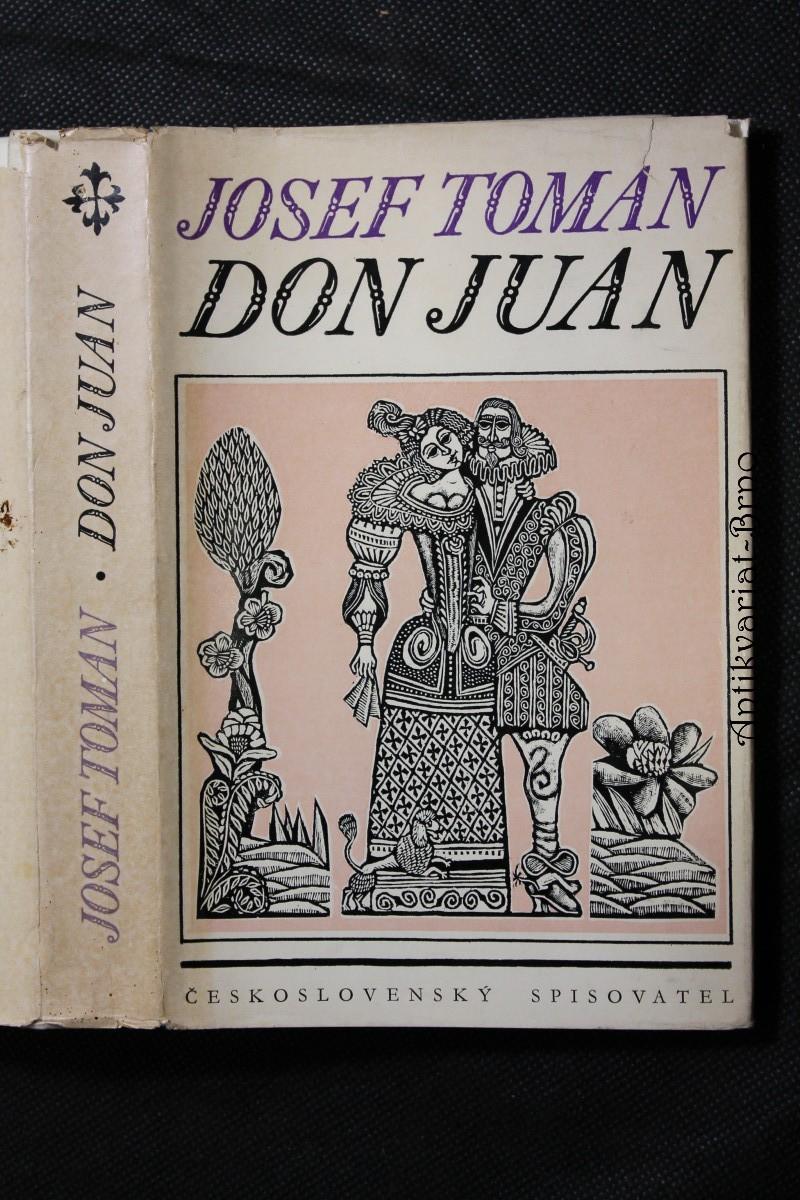 Don Juan : Život a smrt dona Miguela z Maňary
