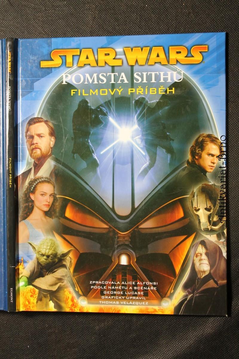 Star Wars. Pomsta Sithů : filmový příběh