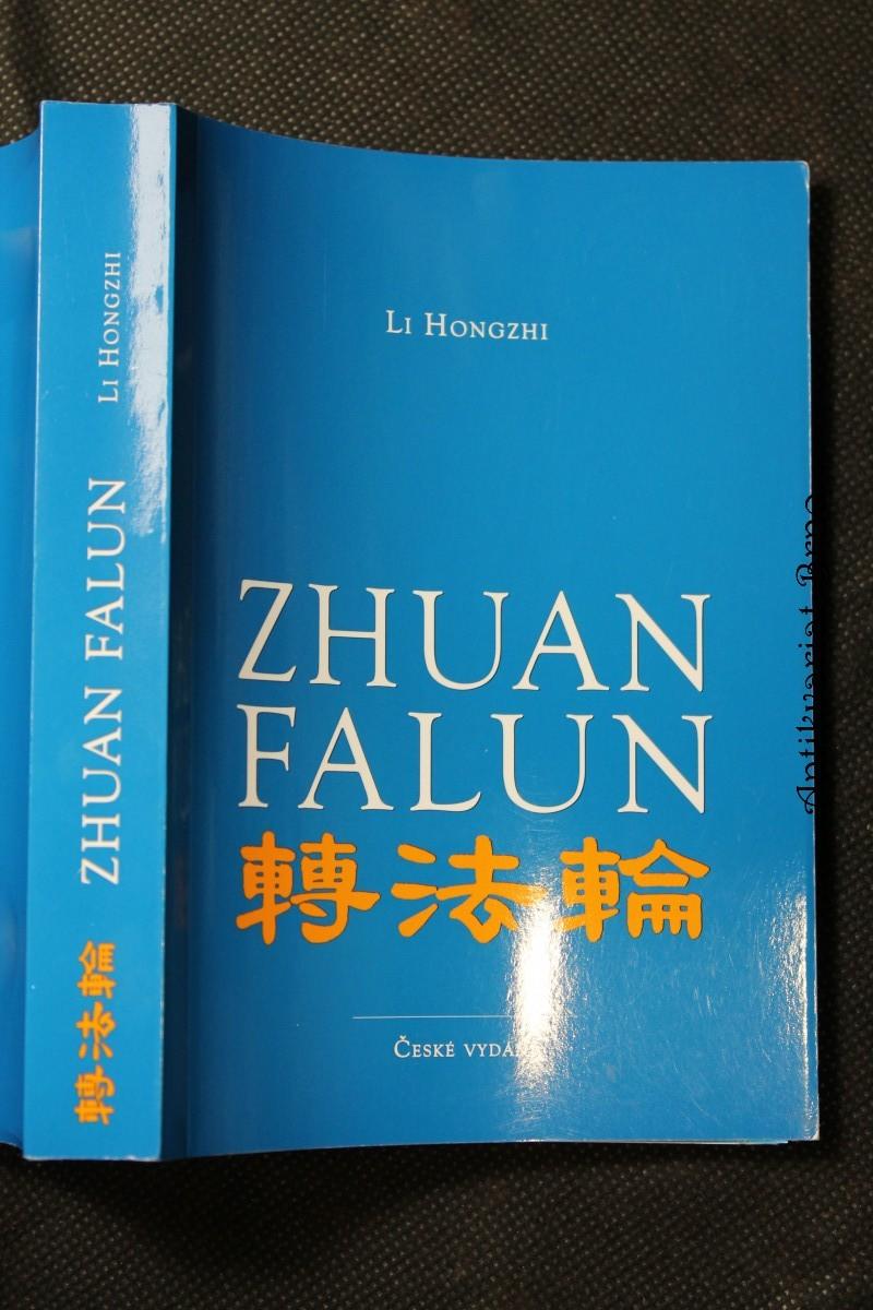 Zhuan Falun : otáčení Kolem Zákona : české vydání
