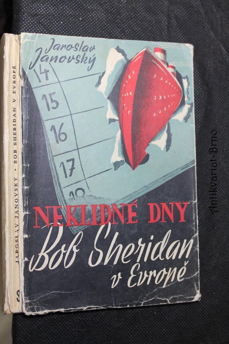 Bob Sheridan v Evropě : Neklidné dny : Detektivní román