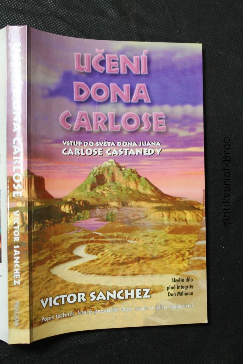 Učení dona Carlose : vstup do světa dona Juana Carlose Castanedy